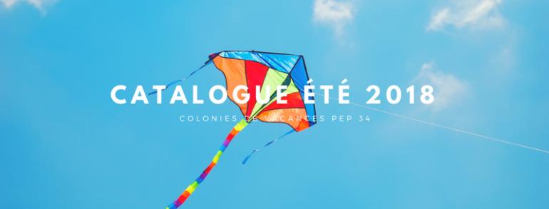 CATALOGUE COLONIES DE VACANCES ÉTÉ 2018
