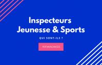 Inspecteurs Jeunesse & Sports : qui sont-ils ?