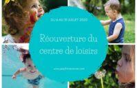 Réouverture du centre de loisirs le 6 juillet !